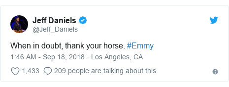 Twitter post by @Jeff_Daniels: When in doubt, thank your horse. #Emmy