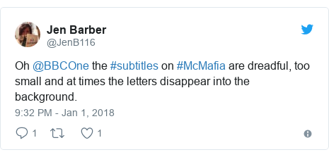 Twitter post by @JenB116: Oh @BBCOne the #subtitles on #McMafia are dreadful, too small and at times the letters disappear into the background.