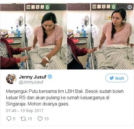 Twitter pesan oleh @JennyJusuf: Menjenguk Putu bersama tim LBH Bali. Besok sudah boleh keluar RS dan akan pulang ke rumah keluarganya di Singaraja. Mohon doanya gaes. pic.twitter.com/GIZd04vwFD