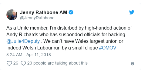 Twitter post by @JennyRathbone: As a Unite member, I'm disturbed by high-handed action of Andy Richards who has suspended officials for backing @Julie4Deputy . We can't have Wales largest union or indeed Welsh Labour run by a small clique #OMOV