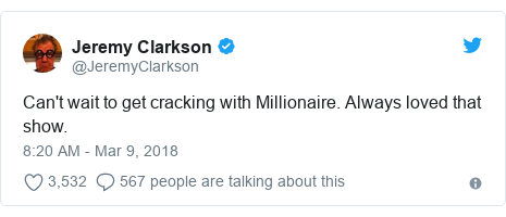 Twitter post by @JeremyClarkson: Can't wait to get cracking with Millionaire. Always loved that show.