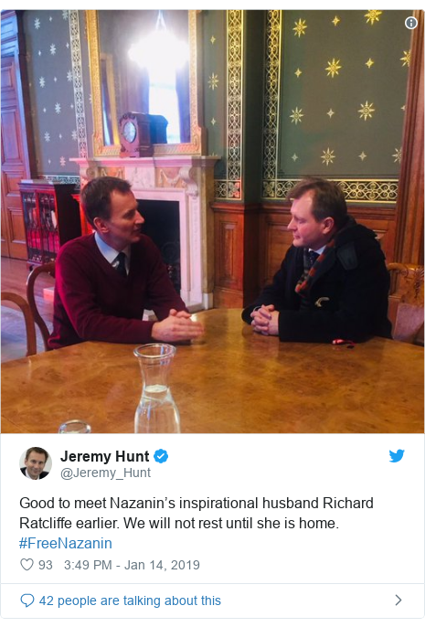 Twitter post by @Jeremy_Hunt: Good to meet Nazanin's inspirational husband Richard Ratcliffe earlier. We will not rest until she is home. #FreeNazanin