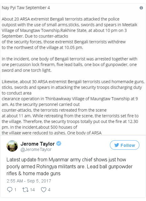 Twitter post by @JeromeTaylor: Latest update from Myanmar army chief shows just how poorly armed Rohingya militants are. Lead ball gunpowder rifles & home made guns pic.twitter.com/9kXUJDd26e