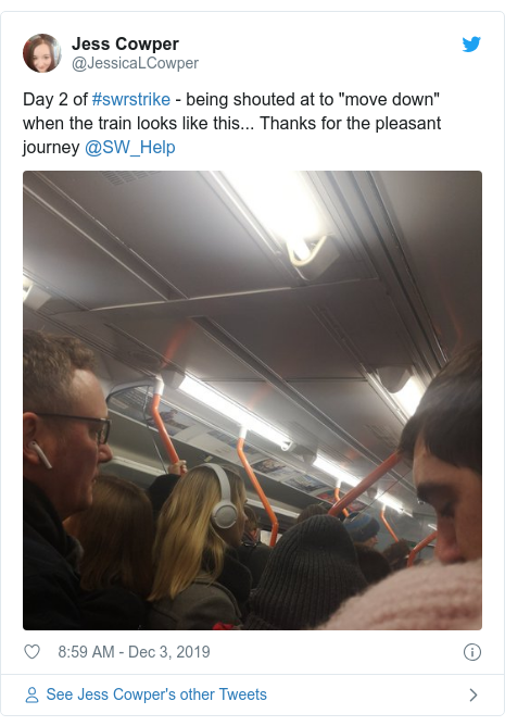 "Twitter post by @JessicaLCowper: Day 2 of #swrstrike - being shouted at to ""move down"" when the train looks like this... Thanks for the pleasant journey @SW_Help"