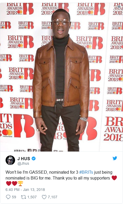 Twitter post by @Jhus: Won't lie I'm GASSED, nominated for 3 #BRITs just being nominated is BIG for me. Thank you to all my supporters ❤️❤️❤️🏆