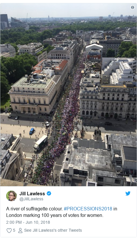 Twitter post by @JillLawless: A river of suffragette colour. #PROCESSIONS2018 in London marking 100 years of votes for women.