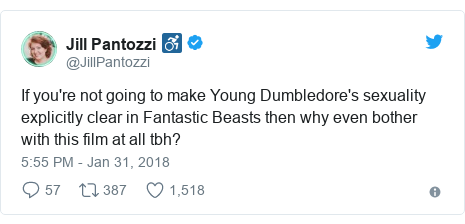 Twitter post by @JillPantozzi: If you're not going to make Young Dumbledore's sexuality explicitly clear in Fantastic Beasts then why even bother with this film at all tbh?