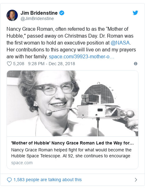 """Twitter post by @JimBridenstine: Nancy Grace Roman, often referred to as the """"Mother of Hubble,"""" passed away on Christmas Day. Dr. Roman was the first woman to hold an executive position at @NASA. Her contributions to this agency will live on and my prayers are with her family."""