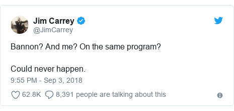 Twitter post by @JimCarrey: Bannon? And me? On the same program?Could never happen.