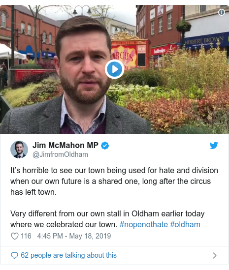 Twitter post by @JimfromOldham: It's horrible to see our town being used for hate and division when our own future is a shared one, long after the circus has left town.Very different from our own stall in Oldham earlier today where we celebrated our town. #nopenothate #oldham