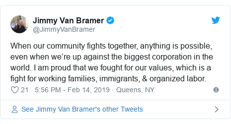 Twitter post by @JimmyVanBramer: When our community fights together, anything is possible, even when we're up against the biggest corporation in the world. I am proud that we fought for our values, which is a fight for working families, immigrants, & organized labor.
