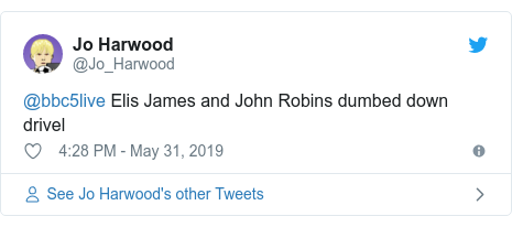 Twitter post by @Jo_Harwood: @bbc5live Elis James and John Robins dumbed down drivel