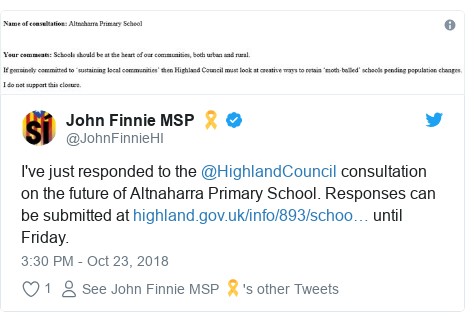 Twitter post by @JohnFinnieHI: I've just responded to the @HighlandCouncil consultation on the future of Altnaharra Primary School. Responses can be submitted at  until Friday.