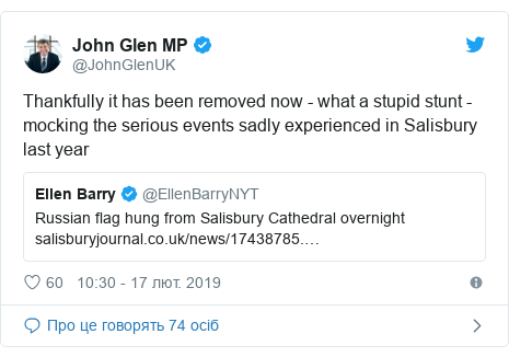 Twitter допис, автор: @JohnGlenUK: Thankfully it has been removed now - what a stupid stunt - mocking the serious events sadly experienced in Salisbury last year