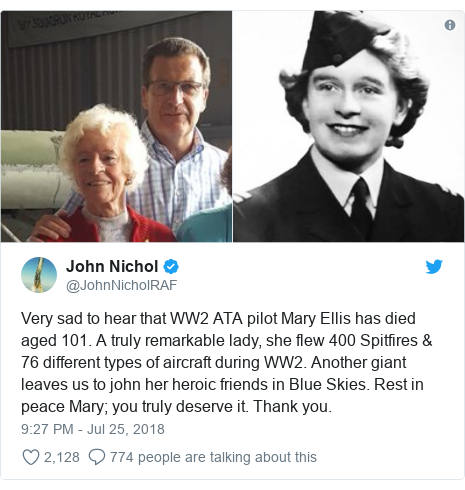 Twitter post by @JohnNicholRAF: Very sad to hear that WW2 ATA pilot Mary Ellis has died aged 101. A truly remarkable lady, she flew 400 Spitfires & 76 different types of aircraft during WW2. Another giant leaves us to john her heroic friends in Blue Skies. Rest in peace Mary; you truly deserve it. Thank you.