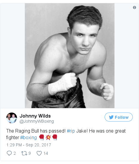 Twitter post by @JohnnyWBoxing: The Raging Bull has passed! #rip Jake! He was one great fighter #boxing 🥊💥🥊 pic.twitter.com/2UWQXID1lI