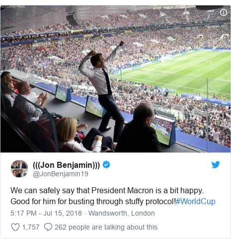 Twitter post by @JonBenjamin19: We can safely say that President Macron is a bit happy.  Good for him for busting through stuffy protocol!#WorldCup