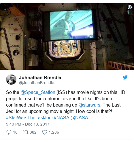 Twitter post by @JonathanBrendle: So the @Space_Station (ISS) has movie nights on this HD projector used for conferences and the like. It's been confirmed that we'll be beaming up @starwars  The Last Jedi for an upcoming movie night. How cool is that?! #StarWarsTheLastJedi #NASA @NASA