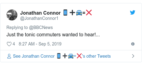 Twitter post by @JonathanConnor1: Just the tonic commuters wanted to hear!...