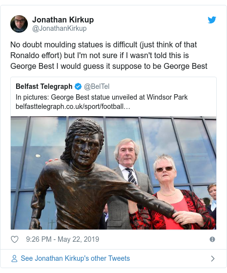 Twitter post by @JonathanKirkup: No doubt moulding statues is difficult (just think of that Ronaldo effort) but I'm not sure if I wasn't told this is George Best I would guess it suppose to be George Best
