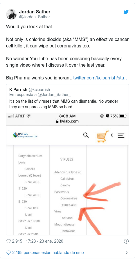 """Publicación de Twitter por @Jordan_Sather_: Would you look at that.Not only is chlorine dioxide (aka """"MMS"""") an effective cancer cell killer, it can wipe out coronavirus too.No wonder YouTube has been censoring basically every single video where I discuss it over the last year.Big Pharma wants you ignorant."""