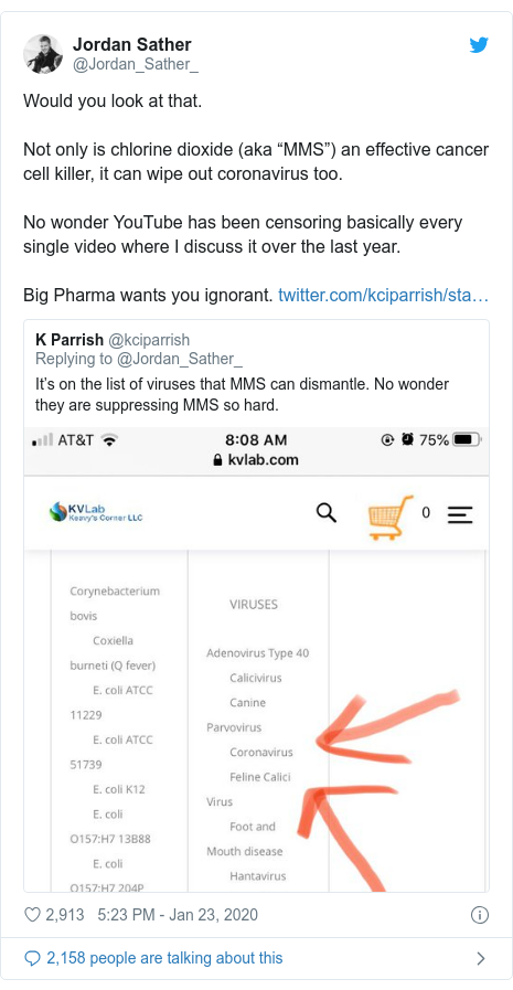 "Twitter post by @Jordan_Sather_: Would you look at that.Not only is chlorine dioxide (aka ""MMS"") an effective cancer cell killer, it can wipe out coronavirus too.No wonder YouTube has been censoring basically every single video where I discuss it over the last year.Big Pharma wants you ignorant."