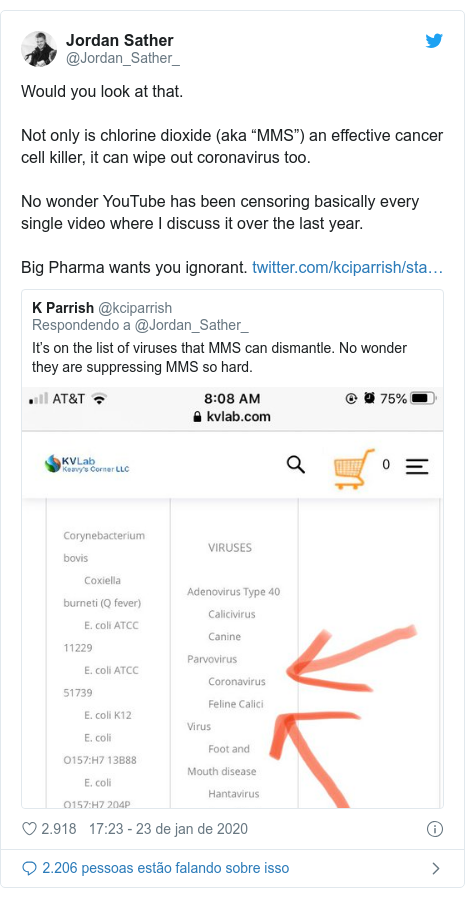 """Twitter post de @Jordan_Sather_: Would you look at that.Not only is chlorine dioxide (aka """"MMS"""") an effective cancer cell killer, it can wipe out coronavirus too.No wonder YouTube has been censoring basically every single video where I discuss it over the last year.Big Pharma wants you ignorant."""