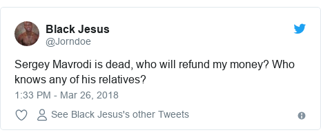 Twitter post by @Jorndoe: Sergey Mavrodi is dead, who will refund my money? Who knows any of his relatives?