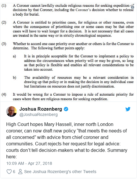 """Twitter post by @JoshuaRozenberg: High Court hopes Mary Hassell, inner north London coroner, can now draft new policy """"that meets the needs of all concerned"""" with advice from chief coroner and communities. Court rejects her request for legal advice  courts don't tell decision-makers what to decide. Summary here"""