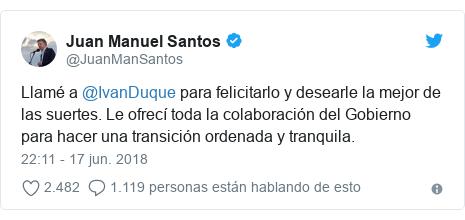 Publicación de Twitter por @JuanManSantos: Llamé a @IvanDuque para felicitarlo y desearle la mejor de las suertes. Le ofrecí toda la colaboración del Gobierno para hacer una transición ordenada y tranquila.