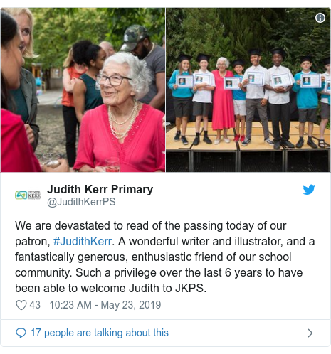 Twitter post by @JudithKerrPS: We are devastated to read of the passing today of our patron, #JudithKerr. A wonderful writer and illustrator, and a fantastically generous, enthusiastic friend of our school community. Such a privilege over the last 6 years to have been able to welcome Judith to JKPS.