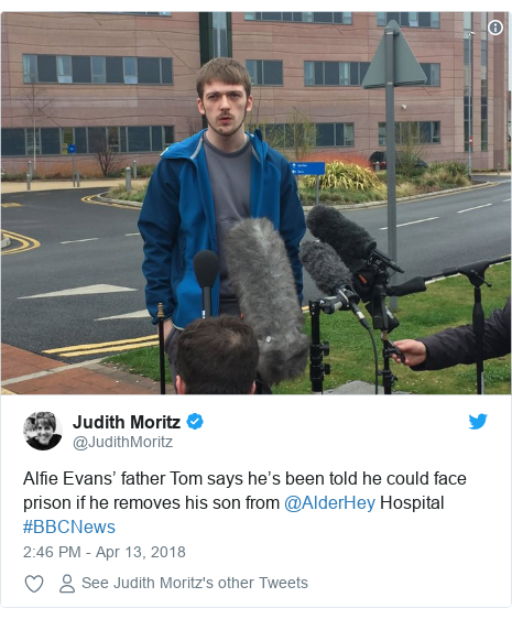 Twitter post by @JudithMoritz: Alfie Evans' father Tom says he's been told he could face prison if he removes his son from @AlderHey Hospital #BBCNews