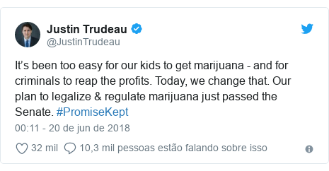 Twitter post de @JustinTrudeau: It's been too easy for our kids to get marijuana - and for criminals to reap the profits. Today, we change that. Our plan to legalize & regulate marijuana just passed the Senate. #PromiseKept