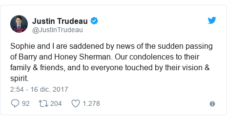 Publicación de Twitter por @JustinTrudeau: Sophie and I are saddened by news of the sudden passing of Barry and Honey Sherman. Our condolences to their family & friends, and to everyone touched by their vision & spirit.