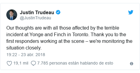 Publicación de Twitter por @JustinTrudeau: Our thoughts are with all those affected by the terrible incident at Yonge and Finch in Toronto. Thank you to the first responders working at the scene – we're monitoring the situation closely.