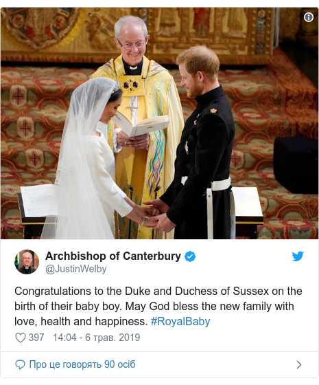 Twitter допис, автор: @JustinWelby: Congratulations to the Duke and Duchess of Sussex on the birth of their baby boy. May God bless the new family with love, health and happiness. #RoyalBaby