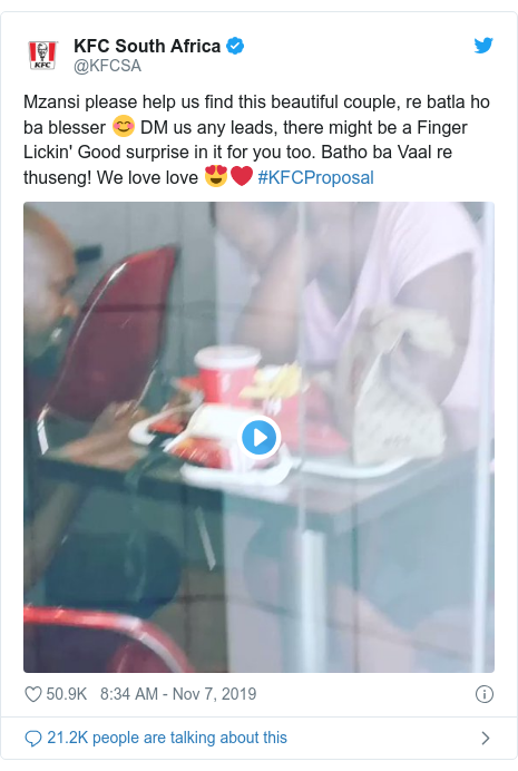 Twitter post by @KFCSA: Mzansi please help us find this beautiful couple, re batla ho ba blesser 😊 DM us any leads, there might be a Finger Lickin' Good surprise in it for you too. Batho ba Vaal re thuseng! We love love 😍❤️ #KFCProposal