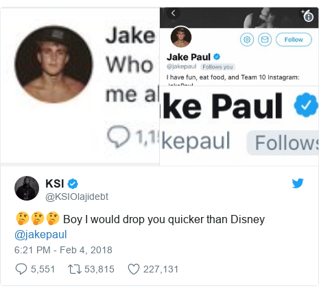 Twitter post by @KSIOlajidebt: 🤔🤔🤔 Boy I would drop you quicker than Disney @jakepaul