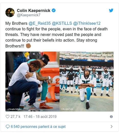 Twitter publication par @Kaepernick7: My Brothers @E_Reid35 @KSTiLLS @iThinkIsee12 continue to fight for the people, even in the face of death threats. They have never moved past the people and continue to put their beliefs into action. Stay strong Brothers!!! ✊🏾