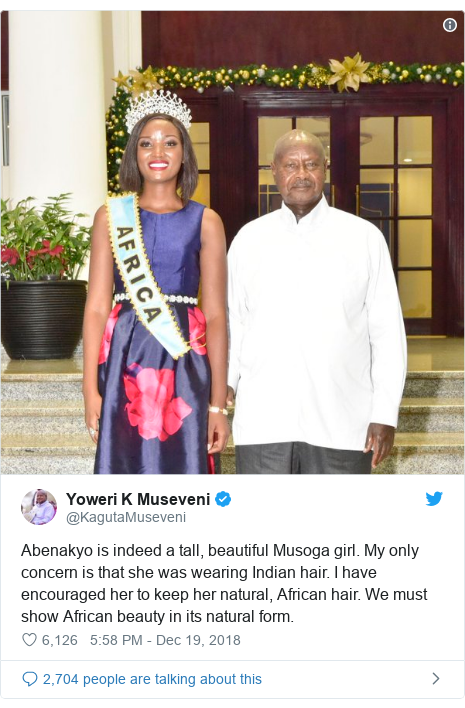 Twitter post by @KagutaMuseveni: Abenakyo is indeed a tall, beautiful Musoga girl. My only concern is that she was wearing Indian hair. I have encouraged her to keep her natural, African hair. We must show African beauty in its natural form.
