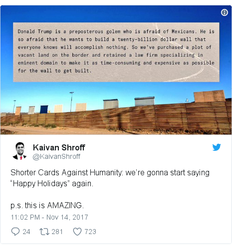 """Twitter post by @KaivanShroff: Shorter Cards Against Humanity  we're gonna start saying """"Happy Holidays"""" again.p.s. this is AMAZING."""