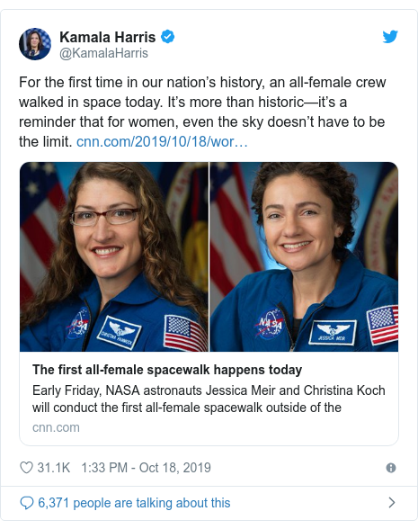 Twitter post by @KamalaHarris: For the first time in our nation's history, an all-female crew walked in space today. It's more than historic—it's a reminder that for women, even the sky doesn't have to be the limit.