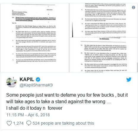 Twitter post by @KapilSharmaK9: Some people just want to defame you for few bucks , but it will take ages to take a stand against the wrong ....I shall do it today n  forever