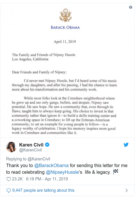 Twitter post by @KarenCivil: Thank you to @BarackObama for sending this letter for me to read celebrating @NipseyHussle's  life & legacy. 🏁