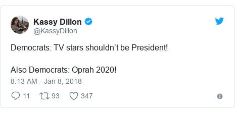 Twitter post by @KassyDillon: Democrats  TV stars shouldn't be President!Also Democrats  Oprah 2020!