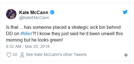 Twitter post by @KateEMcCann: Is that ... has someone placed a strategic sick bin behind DD on #Marr?! I know they just said he'd been unwell this morning but he looks green!