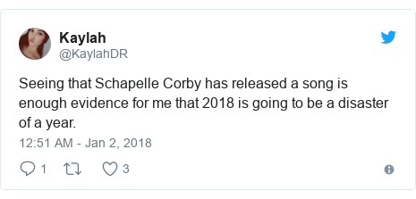 Twitter post by @KaylahDR: Seeing that Schapelle Corby has released a song is enough evidence for me that 2018 is going to be a disaster of a year.