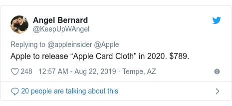 """Twitter post by @KeepUpWAngel: Apple to release """"Apple Card Cloth"""" in 2020. $789."""