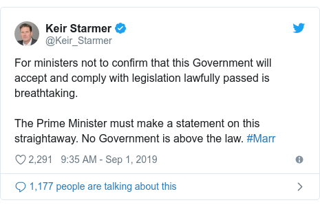 Twitter post by @Keir_Starmer: For ministers not to confirm that this Government will accept and comply with legislation lawfully passed is breathtaking. The Prime Minister must make a statement on this straightaway. No Government is above the law. #Marr