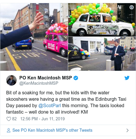 Twitter post by @KenMacintoshMSP: Bit of a soaking for me, but the kids with the water skooshers were having a great time as the Edinburgh Taxi Day passed by @ScotParl this morning. The taxis looked fantastic – well done to all involved! KM